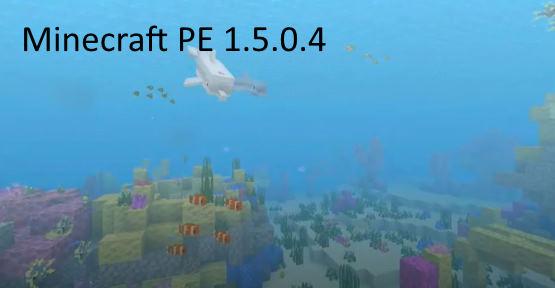 Minecraft PE 1.5.0.4